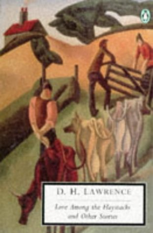 Love Among the Haystacks by D.H. Lawrence