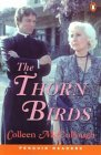 The Thorn Birds (Penguin Readers, Level 6)