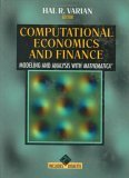 Computational Economics and Finance: Modeling and Analysis with Mathematica(r)