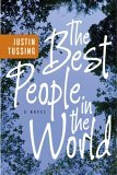 The Best People in the World: A Novel