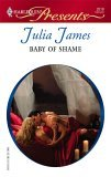 Baby Of Shame (Harlequin Presents)(Greek Tycoons series)