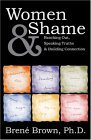 Women &amp; Shame: Reaching Out, Speaking Truths and Building Connection