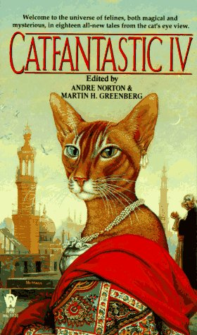 Catfantastic IV by Andre Norton