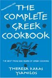The Complete Greek Cookbook The Best From 3000 Years Of Greek Cooking