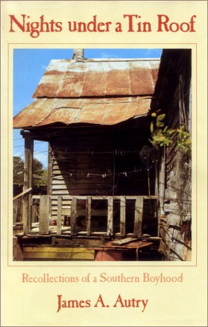 Nights Under a Tin Roof: Recollections of a Southern Boyhood