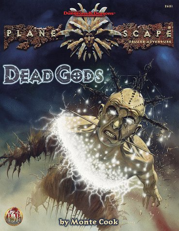 Dead Gods by Monte Cook