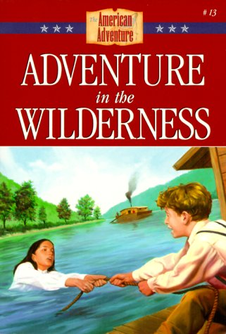 Adventure in the Wilderness by Veda Boyd Jones