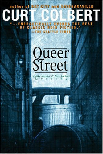 Queer Street: A Jake Rossiter & Miss Jenkins Mystery (Jake Rossiter and Miss Jenkins #3)