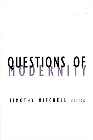 Questions Of Modernity by Timothy Mitchell