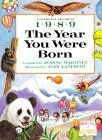 The Year You Were Born, 1989
