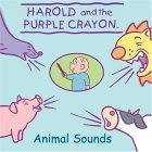 Harold and the Purple Crayon: Animal Sounds