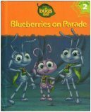 Blueberries on Parade (A Bug's Life, #2)
