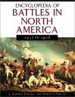 Encyclopedia of Battles in North America: 1517 to 1916
