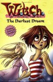 The Darkest Dream (W.I.T.C.H. Chapter Books, #17)