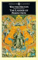 The Ladder of Perfection by Walter Hilton