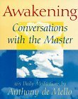 Awakening: Conversations with the Master: 365 Daily Meditations