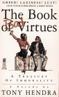 The BOOK OF BAD VIRTUES: THE BOOK OF BAD VIRTUES