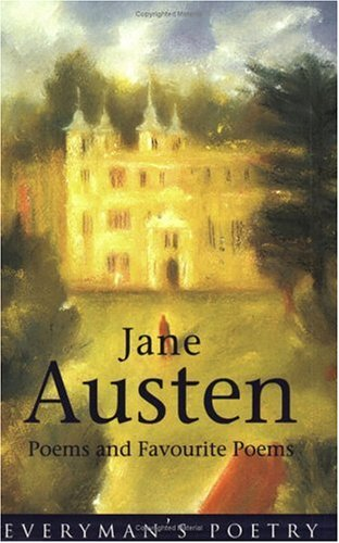 Jane Austen: Poems and Favourite Poems (Everyman Paperback Classics)