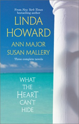 What the Heart Can't Hide by Linda Howard