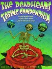 The Deadhead's Taping Compendium: An In-Depth Guide to the Music of the Grateful Dead on Tape, 1959-1974
