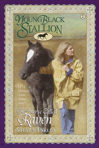A Horse Called Raven Young Black Stallion 2