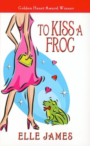 To Kiss a Frog by Elle James