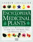 The Encyclopedia of Medicinal Plants