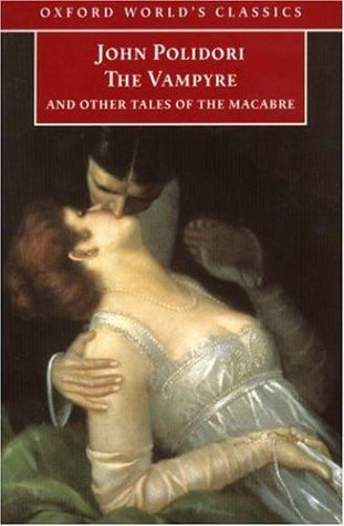 The Vampyre and Other Tales of the Macabre by John William Polidori