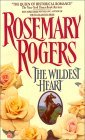 The Wildest Heart by Rosemary Rogers