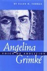 Angelina Grimke: Voice of Abolition