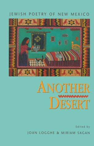Another Desert: Jewish Poetry of New Mexico