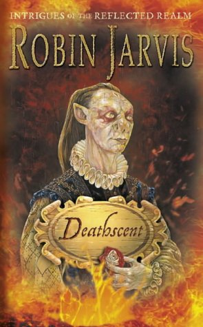 Deathscent by Robin Jarvis