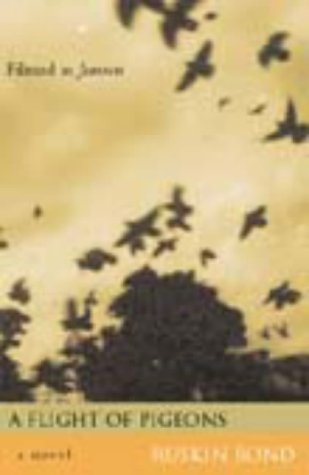 A Flight Of Pigeons by Ruskin Bond