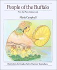 People of the Buffalo: How the Plains Indians Lived