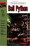 Guide to Owning a Ball Python