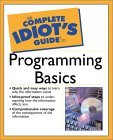 Complete Idiot's Guide to Programming Basics