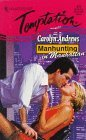 Manhunting In Manhattan (Manhunting...) by Carolyn Andrews