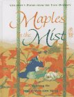 Maples in the Mist: Poems for Children from the Tang Dynasty