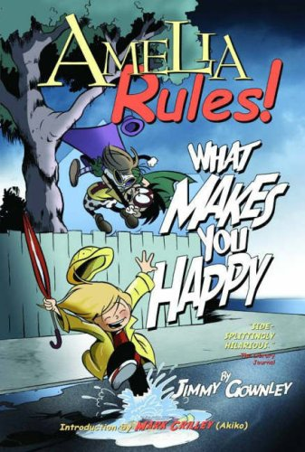 Amelia Rules! Volume 2 by Jimmy Gownley