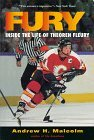 Fury: Inside the Life of Theoren Fleury