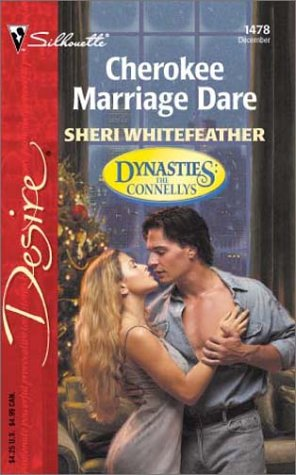 Cherokee Marriage Dare by Sheri Whitefeather