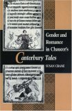 "Gender and Romance in Chaucer's ""Canterbury Tales"""