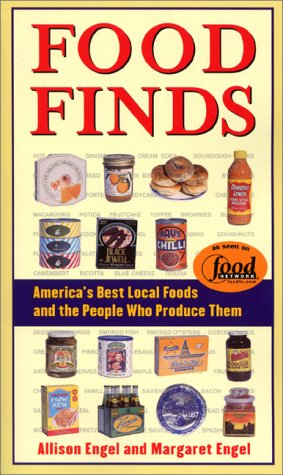 Food Finds: America's Best Local Foods and the People Who Produce Them