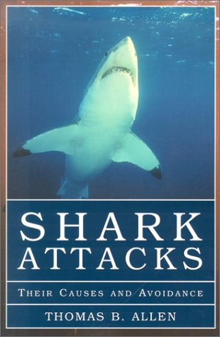 Shark Attacks by Thomas B. Allen