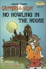 No Howling in the House (Critters of the Night: Step into Reading, Step 3)