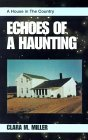 Echoes of a Haunting: A House in the Country