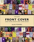 Front Cover: Great Book Jackets and Cover Design