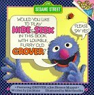 Hide and Seek: with Lovable, Furry Old Grover (Pictureback(R))