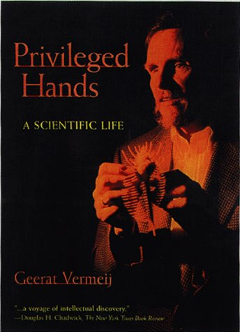 Privileged Hands by Geerat Vermeij