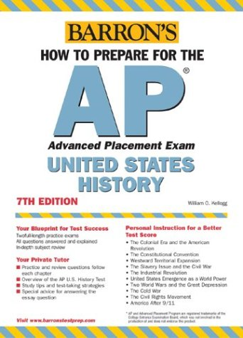 How to Prepare for the AP United States History by William O. Kellogg
